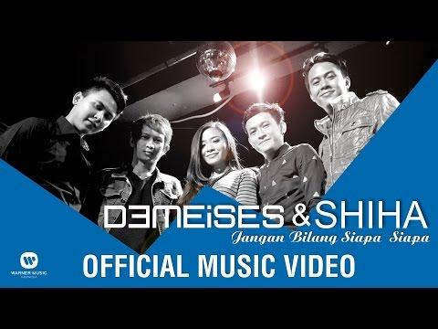 DEMEISES & SHIHA - Jangan Bilang Siapa Siapa (Official Music Video)