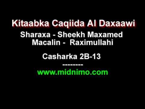 Sheikh Maxamed Macalin Xasan Sharaxa Caqiidada Al Daxaawi - Casharka 2B-13