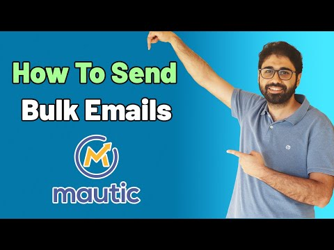 How to Send Bulk Emails With Mautic (Step by Step Guide)