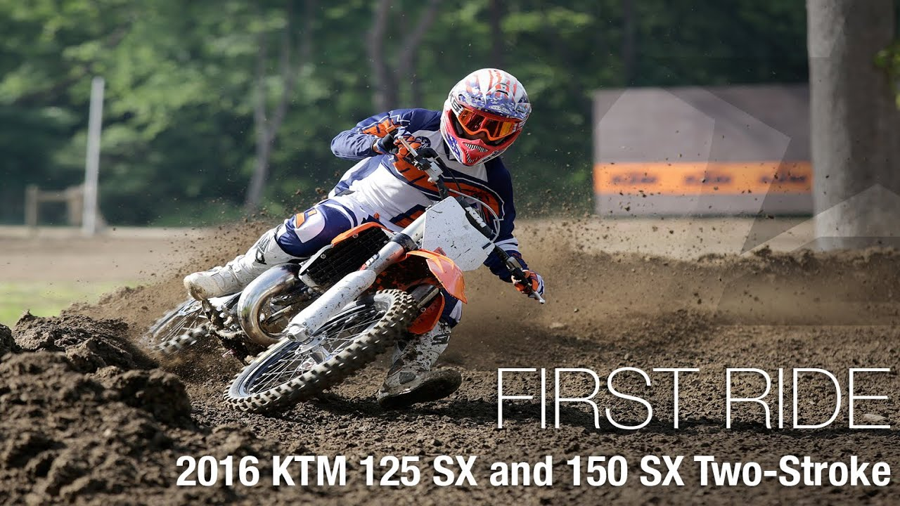 2016 ktm 125 sx and 150 sx two-stroke first ride - motousa - youtube