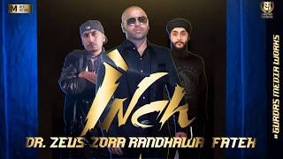 INCH Official Audio Song ZORA RANDHAWA FATEH DR