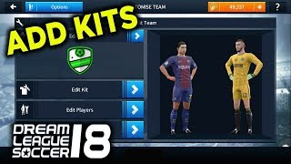 How To Import Kits in Dream League soccer 2018?