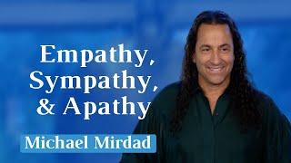 Sympathy, Empathy, and Apathy