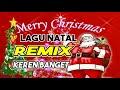 DJ REMIX ENAK SELAMAT HARI NATAL & TAHUN BARU 2018 DJ YOSHI BASSGILANO YouTube