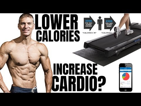 Lower Calories Or Increase Cardio?