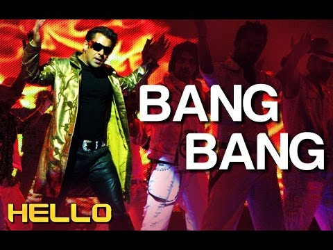 Bang Bang Full Song Video- Hello | Salman Khan | Wajid Khan | Sajid - Wajid