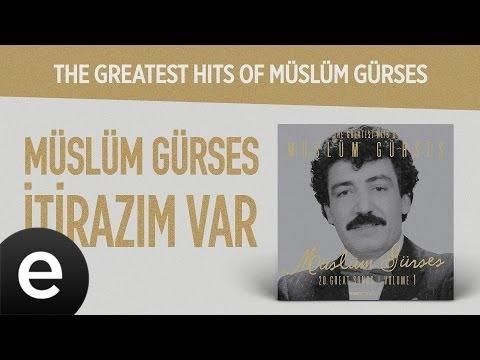 İtirazım Var (Müslüm Gürses) Official Audio #itirazımvar #müslümgürses