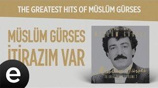 İtirazım Var (Müslüm Gürses)  #itirazımvar #müslümgürses - Esen Müzik Resimi