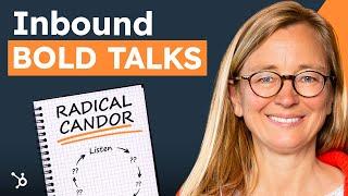 """Kim Scott """"Radical Candor"""" INBOUND Bold Talks"""