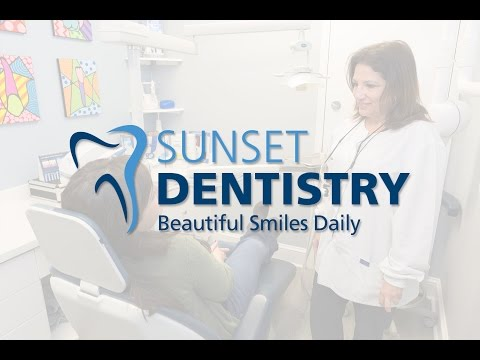 Sunset Dentistry – Beautiful Smiles Daily