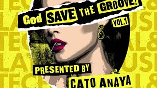 Gambar cover Kryder & Cato Anaya - God Save The Groove Vol. 1 (Presented by Cato Anaya) [Official Audio]