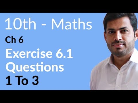 10th Class Maths solutions, ch 6, lec 1, Exercise 6 1 Question no 1 to 3 -  10th Class Math