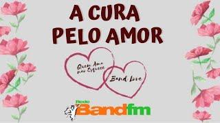 QUEM AMA NÃO ESQUECE/BAND LOVE - Band Fm - 20/11/19 - História da Vanessa e da Claudio