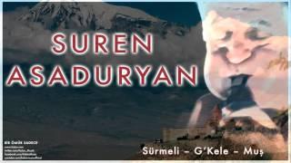 Suren Asaduryan Sürmeli G 39 Kele Muş Bir