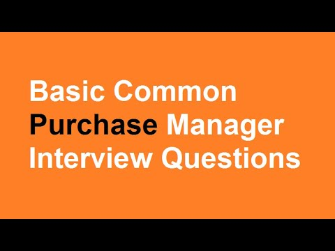 Basic Common Purchase Manager Interview Questions