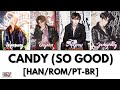 Images The Rose (더 로즈) - CANDY (so good)  [Han/Rom/PT-BR Color Coded Lyrics]