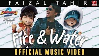 Download BoBoiBoy Movie 2 OST || Fire & Water - Faizal Tahir [Official Music Video]
