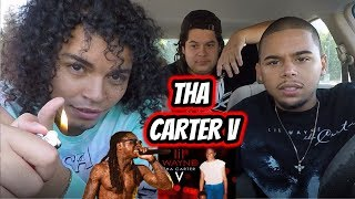 THA CARTER 5 - LIL WAYNE [CV] ALBUM REACTION REVIEW (PART 1)