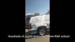 Hundreds of pupils evacuated from RAK school
