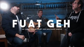 Alexander Bischof feat. Strategisch Guat - Fuat Geh (Skifoan Cover)