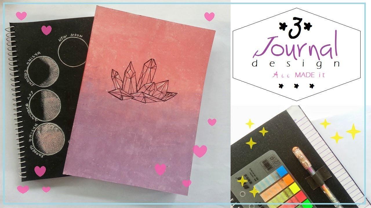 3 Diy Journal Design Ideas Notebook Designs Aiimadeit Youtube