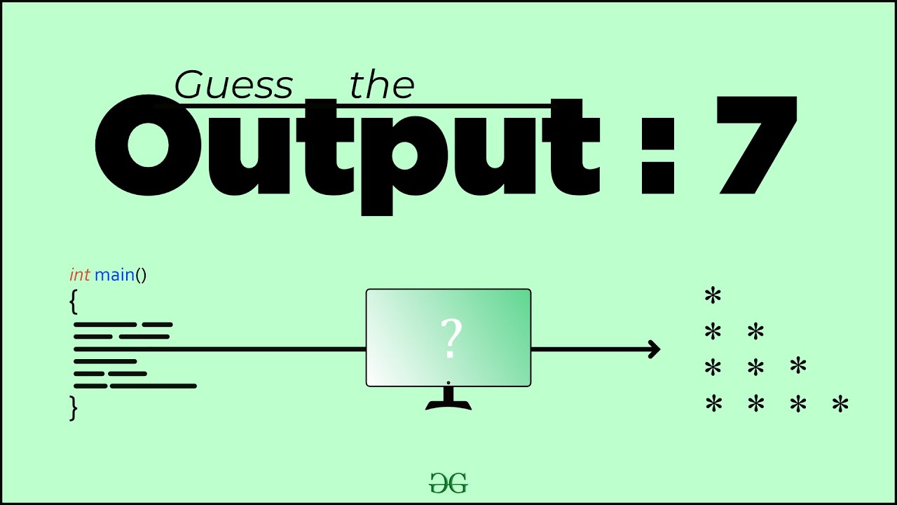 Guess the Output 7 | Tricky C codes for Beginners, Technical Interviews &  Gate | GeeksforGeeks
