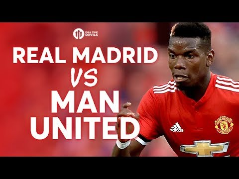 Real Madrid vs Manchester United UEFA SUPER CUP PREVIEW!
