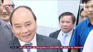 (VTV1 - Thời sự 19h 15/05/2017) Thủ tướng thăm Trường ĐH Việt Nhật ĐHQGHN