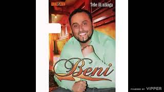 Beni - Kada ljubav pozuri - (Audio 2009)