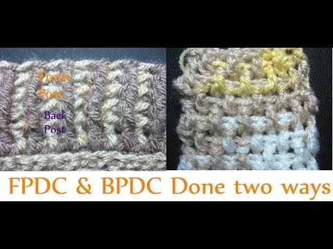 Crochet Stitches Instructions For Front-Post Double Crochet : Front post Double Crochet - Back Post Double Crochet - Beginner ...
