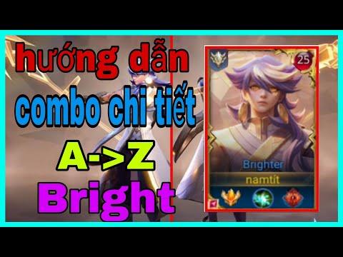 TOP Bright Liên Quân | Cách Chơi Và Combo Từ A-Z Bright | Bạn Sẽ Hiểu Hết Brighter Sau Clip Này