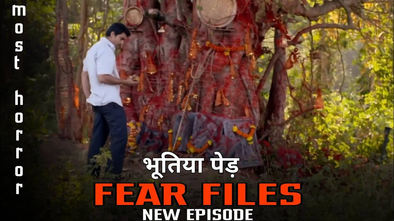 Download Fear files most Horror show   Fear files new episode 2021   Fear files