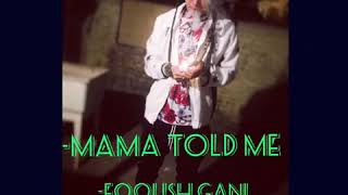 "Karen new song "" Mama Told Me "" GaNi 2019"