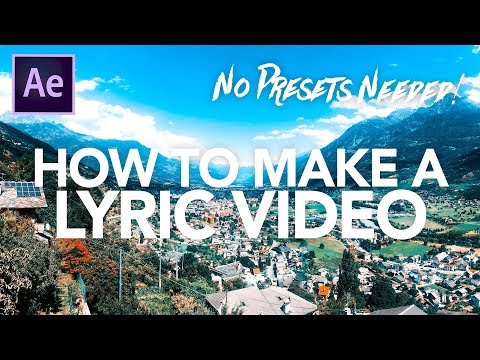 HOW TO MAKE A LYRIC VIDEO IN AFTER EFFECTS?! (Kinetic Typography Tutorial)