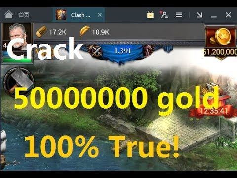 COK Hack 50000000 Gold 2018 ,get Free Gold Of Clash Of Kings