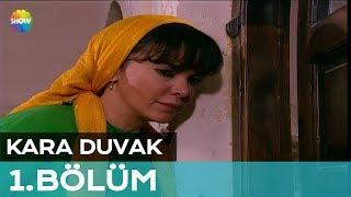 Kara Duvak 1.Bölüm