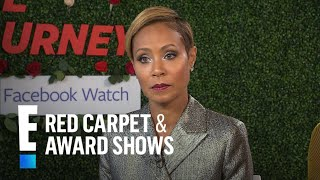 Jada Pinkett Smith Admits to Masking Her Past Problems | E! Red Carpet & Award Shows