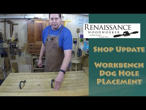 Where to Place Your Workbench Dog Holes