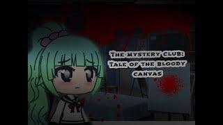 Mystery Club:Tale of the Bloody Canvas || Original GLMM || A Mystery Horror Gachalife Mini Movie YouTube Videos