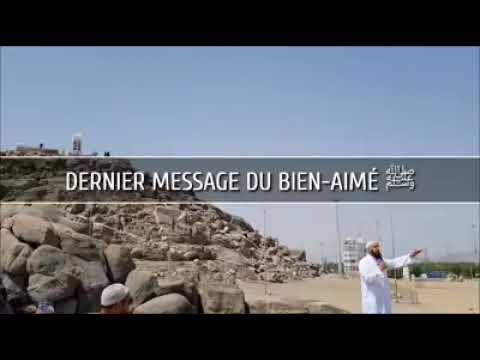 Arrafat la dernière étape du pèlerinage,les a dieux du prophète Mahomet psl