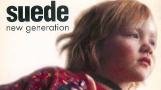 Suede - New Generation (Audio Only)