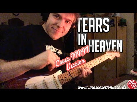 Eric Clapton - Tears In Heaven - Guitar Cover - Marco Roth Music Version