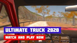 Ultimate Truck Driving Simulator 2020 · Game · Gameplay