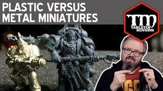 Plastic Versus Metal Miniatures
