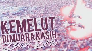 Ziana Zain - Kemelut Di Muara Kasih Lirik