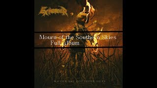 Exhorder:  Mourn The Southern Skies:  Full album
