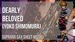 EASY Soprano Sax Sheet Music: How to play Dearly Beloved by Yoko Shimomura