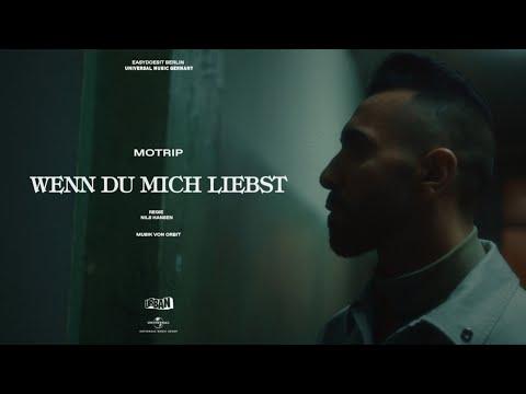 motrip---wenn-du-mich-liebst-(prod.-by-orbit)-[offizielles-musikvideo]