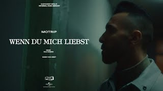 MoTrip - Wenn du mich liebst (prod. by orbit) [offizielles Musikvideo]