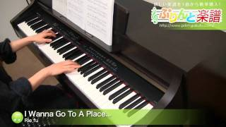 I Wanna Go To A Place... / Rie fu : ピアノ(ソロ) / 上級